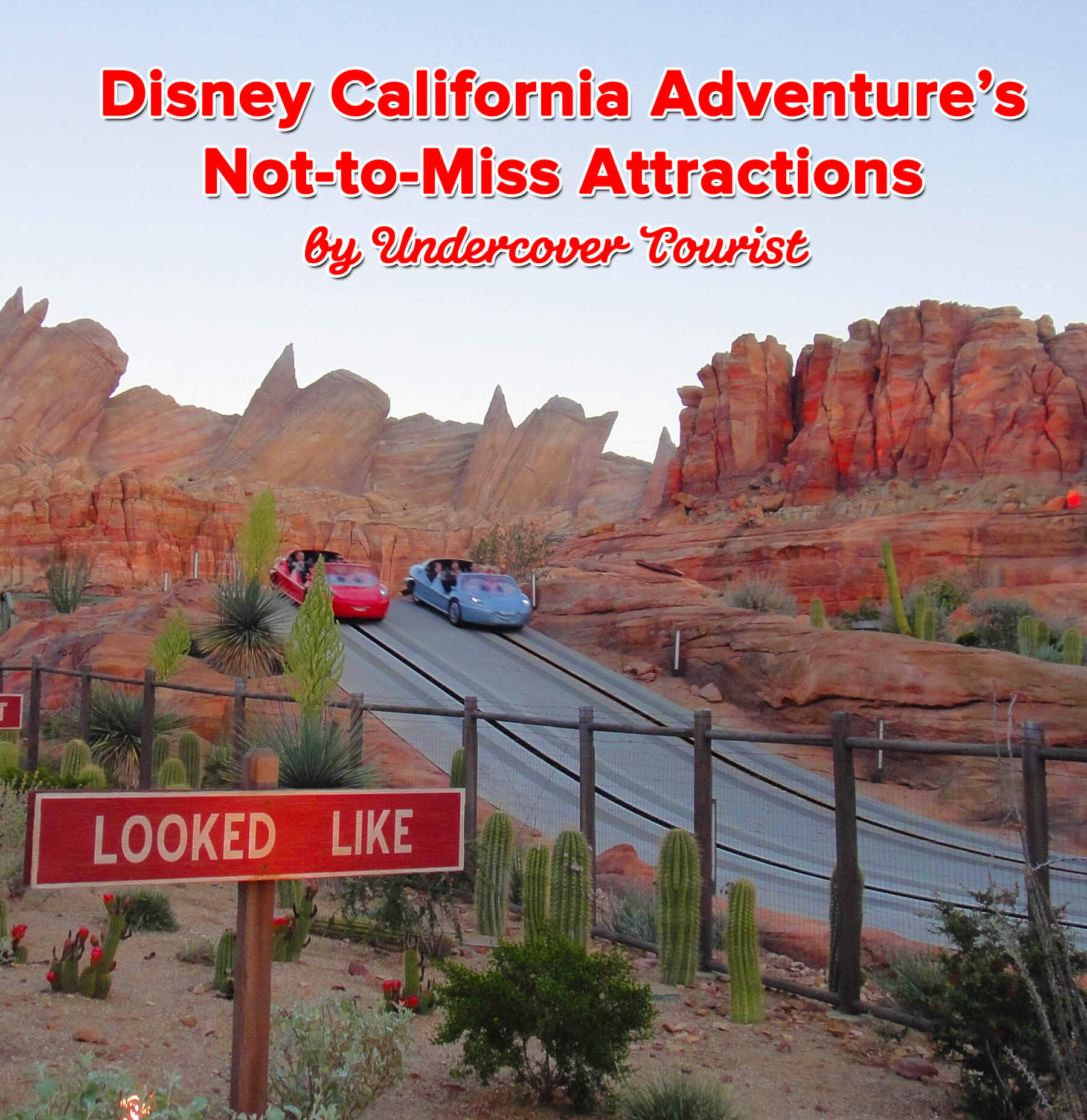 9 Not To Miss Disney California Adventure Attractions
