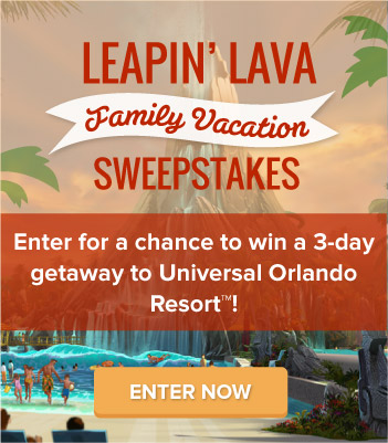 Leapin' Lava Family Vacation Sweepstakes - Enter for a chance to win a 3-day getaway to Univeral's Olrando Resort